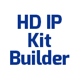 HD IP KIT BUILDER