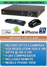Bronze Lite Class: H.264 4 Channel DVR - Apple IPHONE MAC OSX Windows PC Compatible