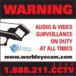 FREE: Outdoor Surveillance Warning Vinyl Decal: 4in x 4in from Worldeyecam: Shipped via USPS