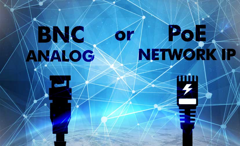 BNC or IP with POE?
