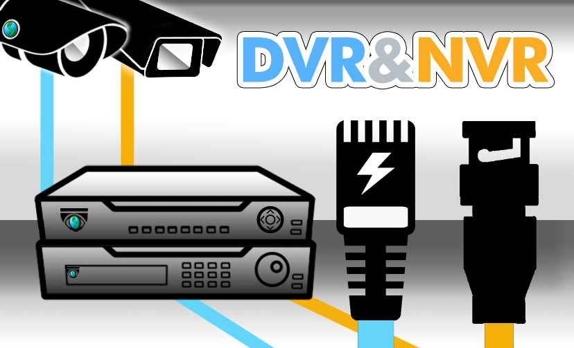 DVR and NVR Recorders. Which one is right for you?